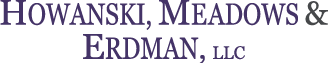 Towson, Maryland Family Law Lawyer - Howanski, Meadows & Erdman LLC, Attorney at Law